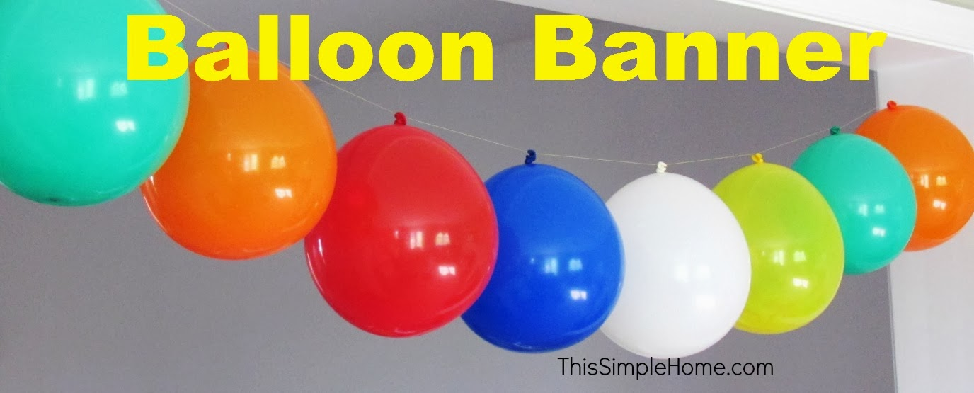 This simple home balloon banner for Balloon banner decoration