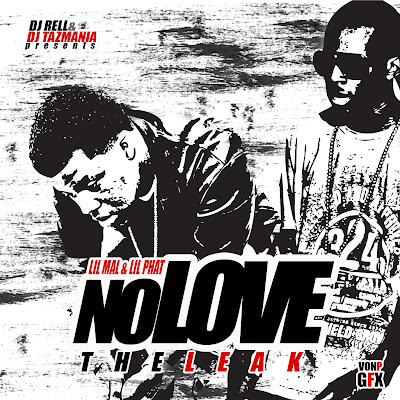 Lil_Mal_And_Lil_Phat-No_Love_(The_Leak)-(Bootleg)-2011