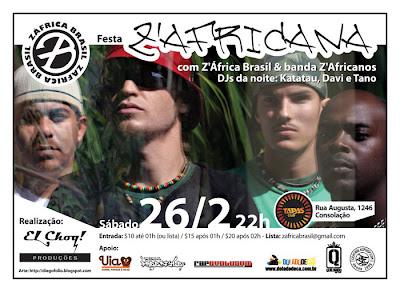 hNESTE SÁBADO FESTA ZAFRICANA no TAPAS CLUB. show: Z'África Brasil com a banda Zafricanos