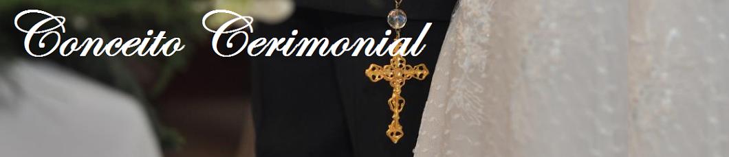 Conceito Cerimonial