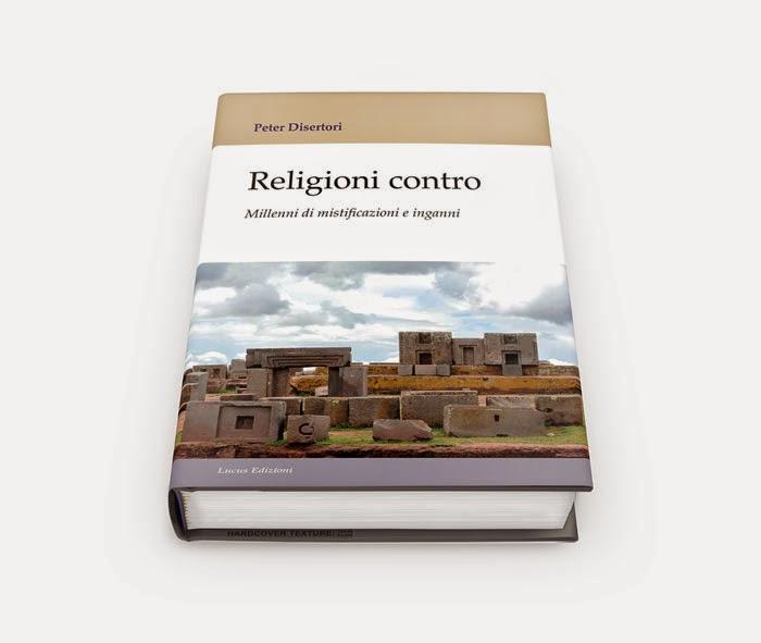 http://www.disertori.com/i-libri-di-peter-disertori/peter-disertori/libri/pubblicazioni/religioni-contro-millenni-di-mistificazioni-ed-inganni/