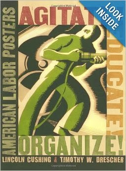http://www.amazon.com/Agitate-Educate-Organize-American-Posters/dp/0801474272