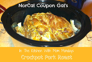 In The Kitchen With Mom Mondays: Crock Pot pork roast