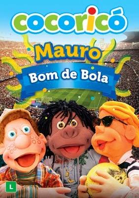 Cocoricó  Mauro Bom De Bola Online Dublado