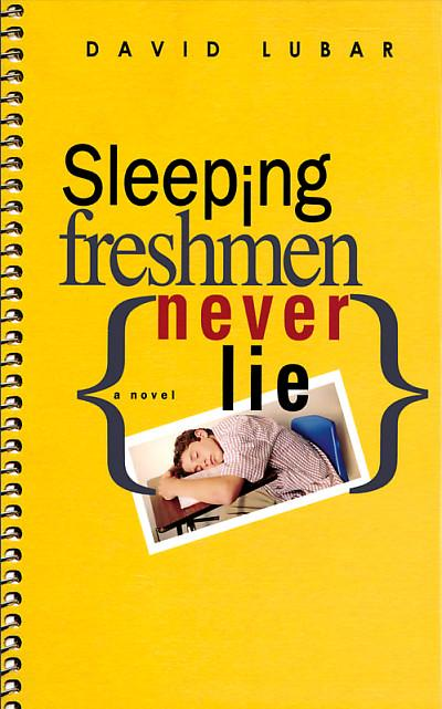 sleeping freshmen never lie About sleeping freshmen never lie freaks and bullies, classes and crushes, this is high school starting high school is never easy seniors take your lunch money girls you've known forever are suddenly beautiful and unattainable and you can never get enough sleep could there be a worse time for scott's mother to.