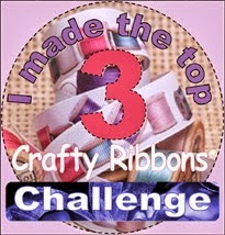 I Made Top 3 @ Crafty Ribbons. 2nd Jan'.