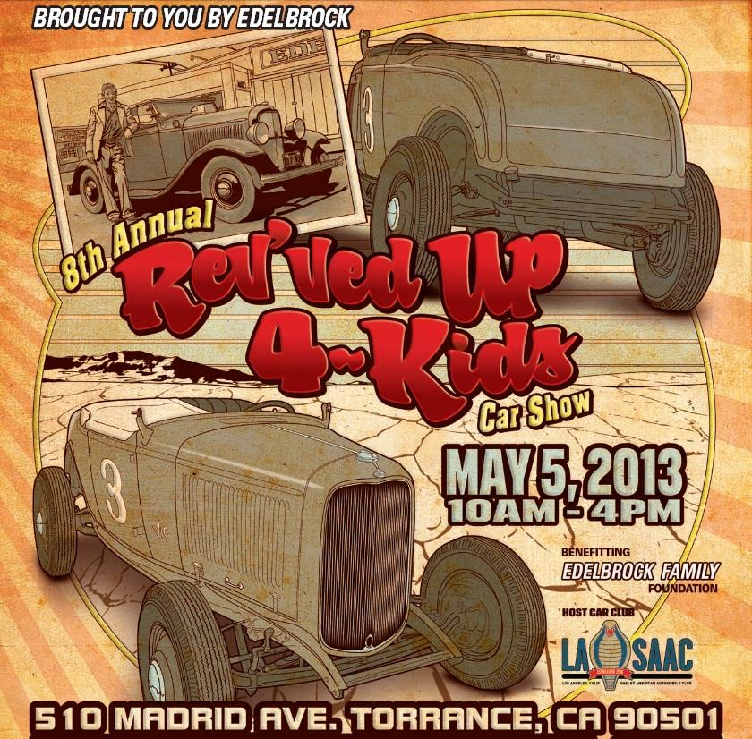 Edelbrock Rev'ved Up 4 Kids Car Show 2013