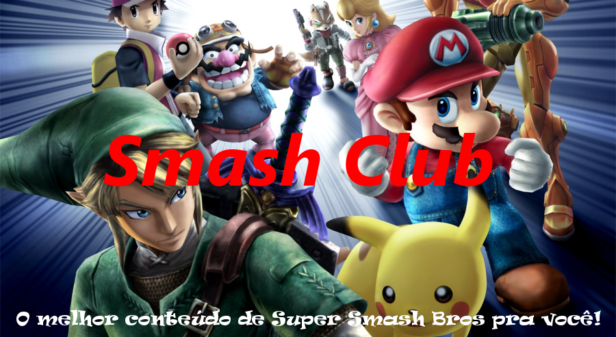 Smash Club - O melhor conteúdo de Super Smash Bros pra você!