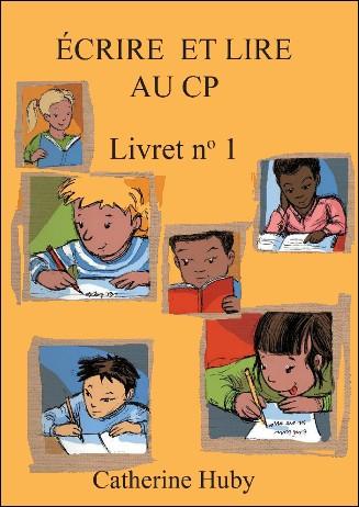 (ré)apprendre à lire en 6e besoin de vos avis éclairés Ecrire+et+lire+au+CP+livret+1