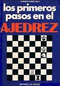 Los primeros pasos en el ajedrez de Lorenzo Ponce Sala