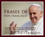 Papa Francisco-Mensagens e Frases