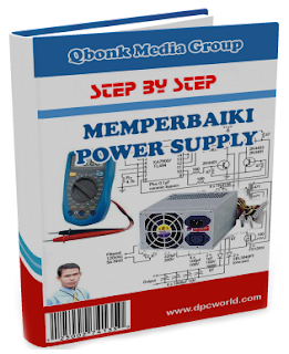 Ebook Panduan Memperbaiki Power Supply Komputer / PC