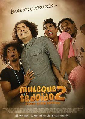 Filme Muleque Té Doido 2