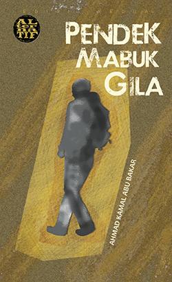 Pendek Mabuk Gila (RM25 termasuk kos pos)