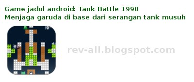 ikon tank battle 1990 permainan android jadul + review (rev-all.blogspot.com)