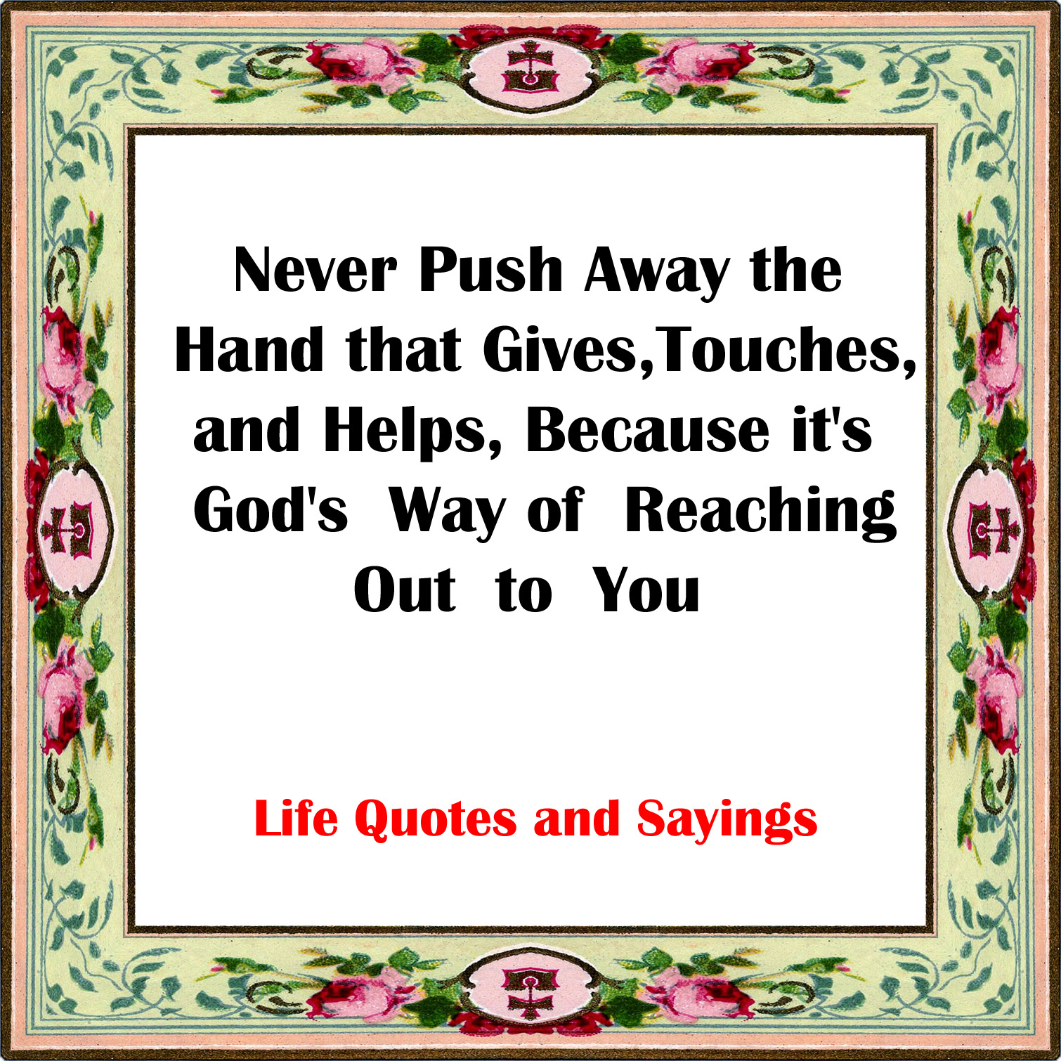 God Quotes Life Quotes And Sayings God's Way Of Reaching Out To You