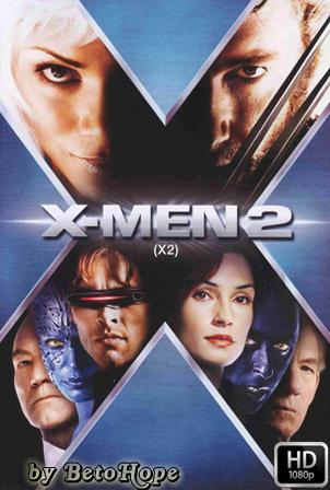 X-Men 2 [1080p] [Latino-Ingles] [MEGA]