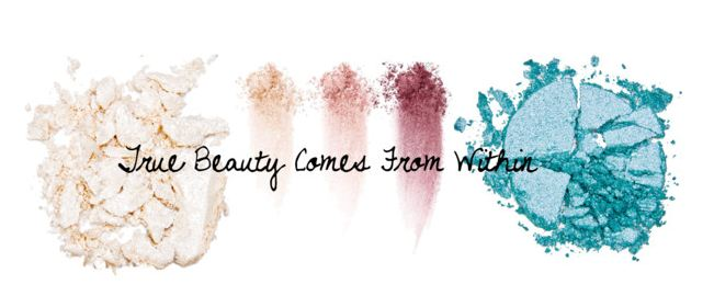 True Beauty Comes From Within