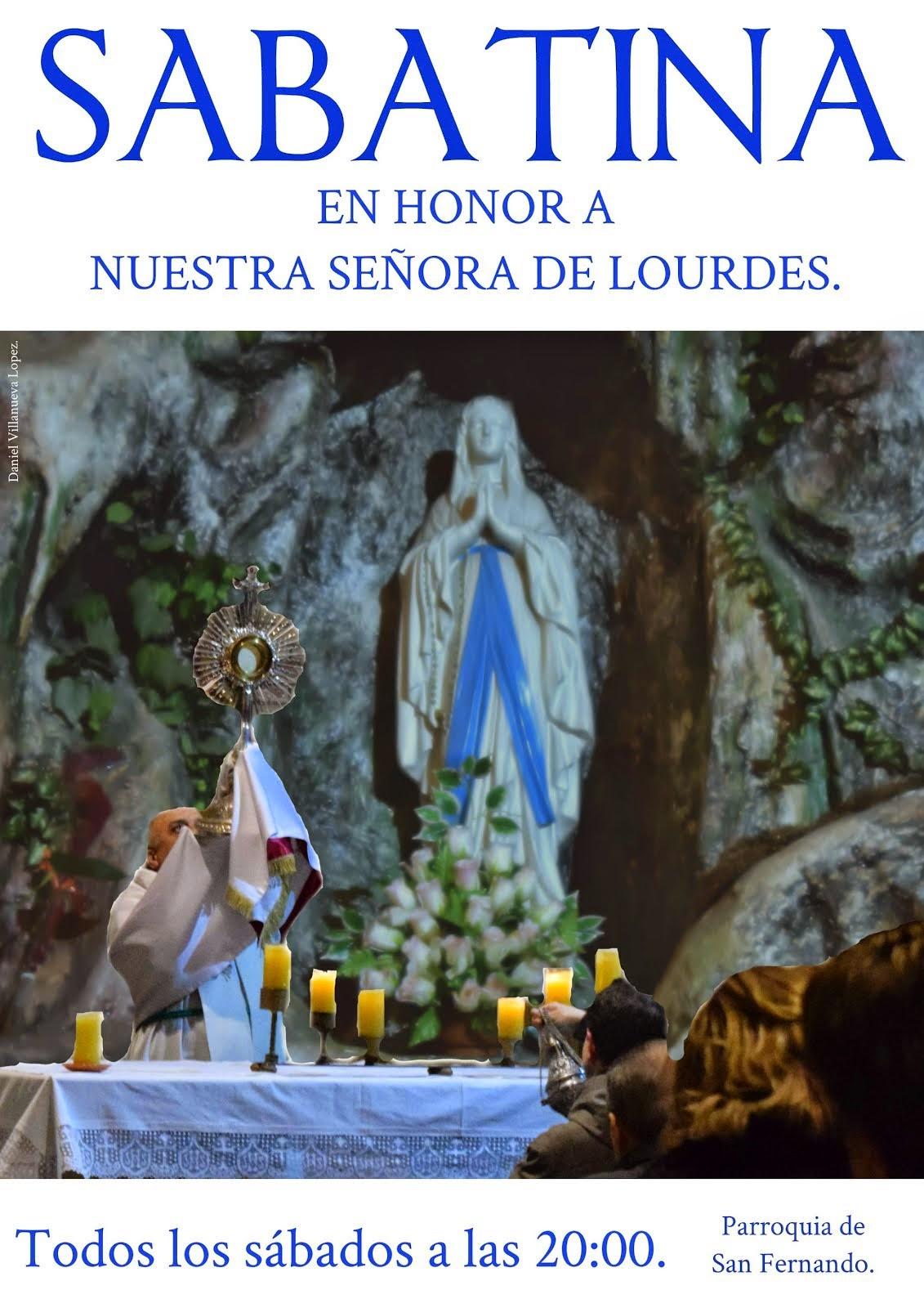 Todos los Sábados, Sabatina en Honor a la Virgen de Lourdes.