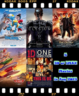 5 3d or imax movies in august 2013