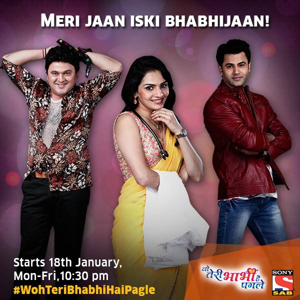 "Sab Tv ""Woh Teri Bhabhi Hai Pagle"" Timings,Cast,Story,Wallpaper,Promo"