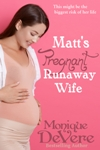 Click cover to purchase Matt's Pregnant Runaway Wife