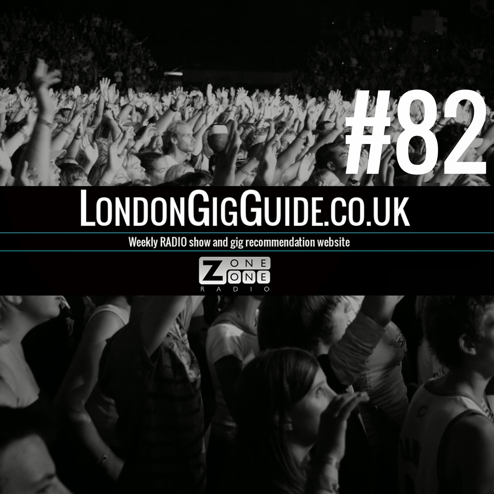 Click here to listen to #LondonGiGuide #82