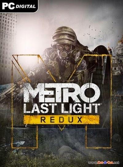 تحميل لعبة القتال والمغامره Metro 2033 Last Light Redux كاملة للكمبيوتر مجانا