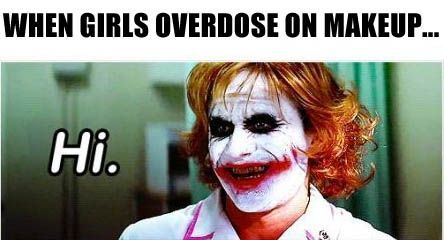 funny When Girls Overdose On Makeup