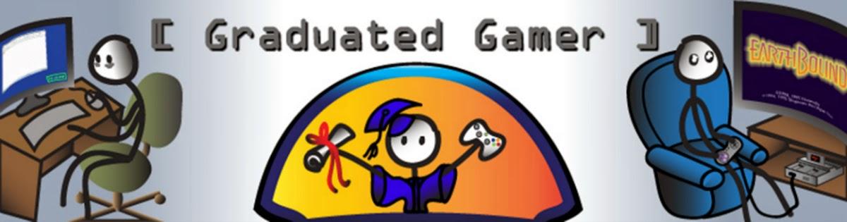 Graduated Gamer