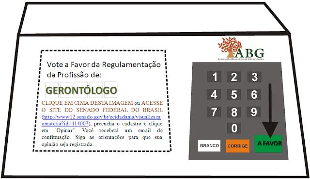 VOTE A FAVOR DA PROFISSÃO DE GERONTÓLOGO!
