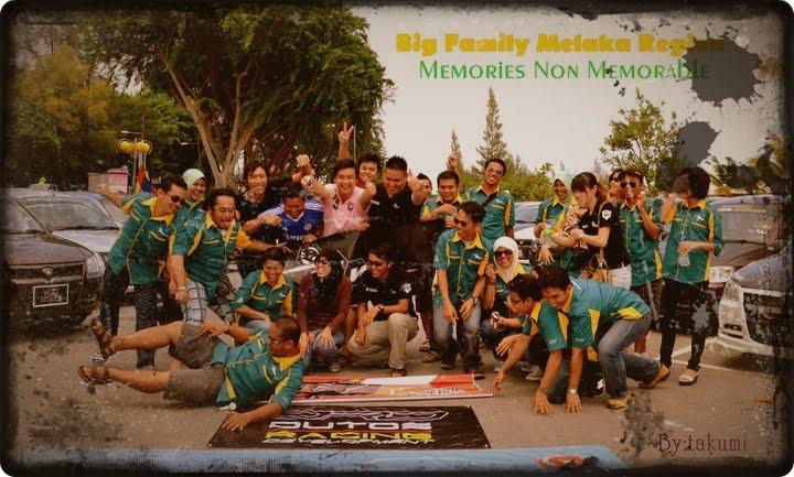 BiG Family Melaka Region