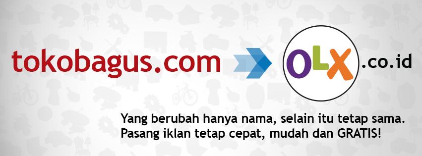 Tokobagus.com Berganti Berubah Nama Menjadi OLX.co.id