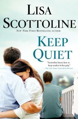 Keep Quiet by Lisa Scottoline book review gets 4 stars.  Gripping and suspenseful read that is a mostly realistic mystery adult novel/literature book. Alohamora Open a Book http://www.alohamoraopenabook.blogspot.com/
