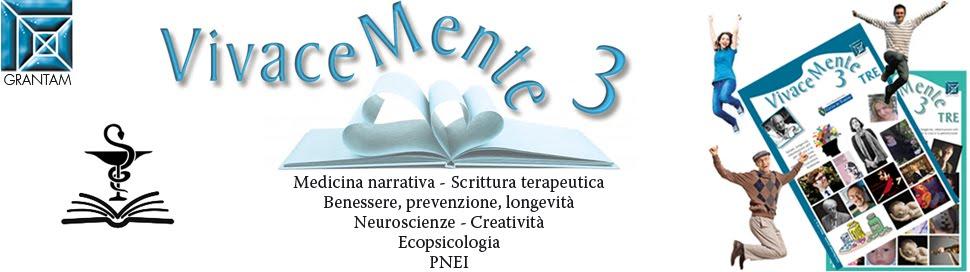 Vivacemente3 e la mente narrativa - Salute e benessere, creatività e scrittura