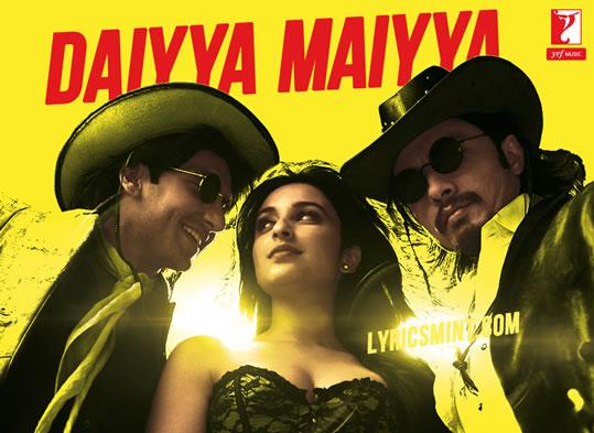 Daiyya Maiyya - Ranveer, Ali Zafar, Parineeti Chopra