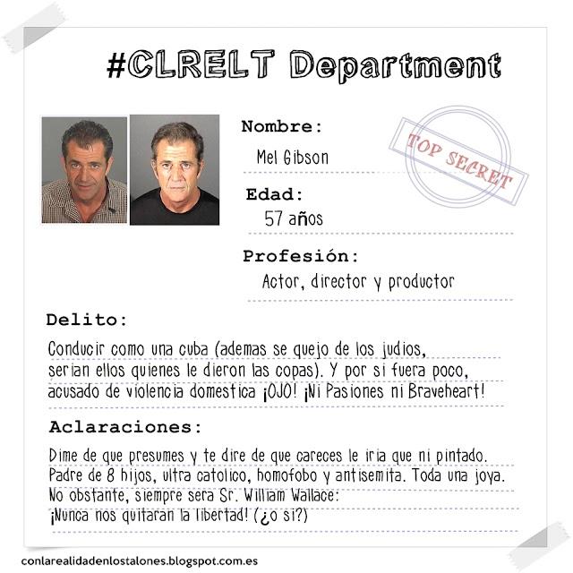 Mel Gibson - Mugshot Con la realidad en los talones. Ficha policial de detención.