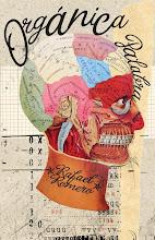 ORGÁNICA PALABRA (Plaquette, poesía, Sin Tecomates Ed., 2012)