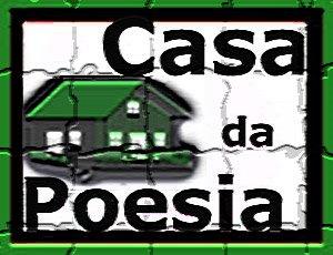 ENTRE NA CASA DA POESIA