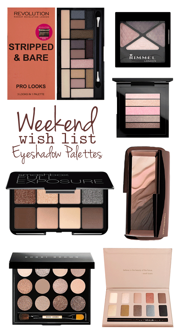 Wish List – Eyeshadow Palettes