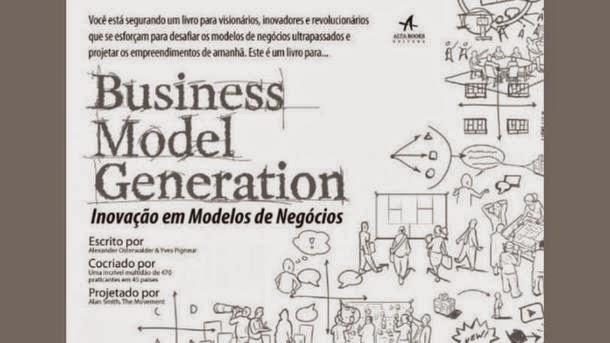 """""""Business Model Generation: Inovação em Modelos de Negócio"""""""