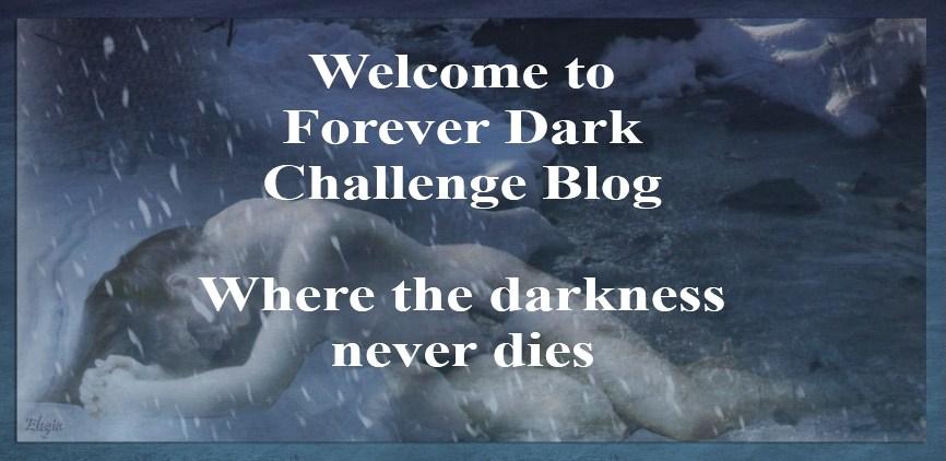 Forever Dark Challenge Blog