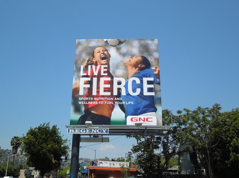 Live Fierce womens soccer GNC billboard