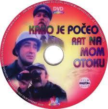 Kako je počeo rat na mom otoku - hrvatski film