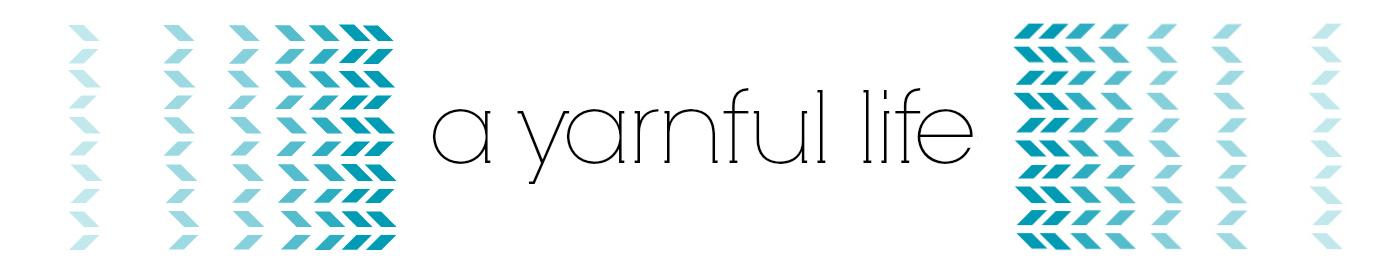 A Yarnful Life