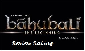 Baahubali review ratings