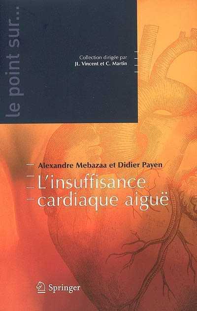Le point sur l'insuffisance cardiaque aiguë