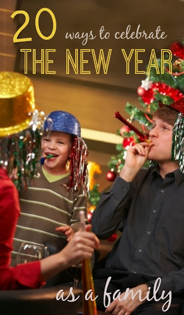 20 FUN ways to celebrate the new year as a family