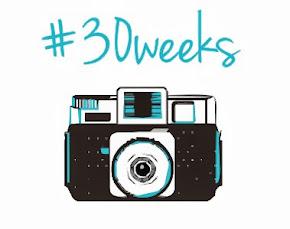 #30Weeks #30Photos