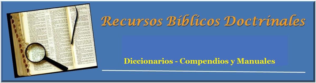 Diccionarios y Manuales Bíblicos